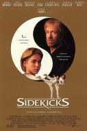 Affiche du film Sidekicks
