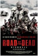 Affiche du film Wyrmwood: Road Of The Dead