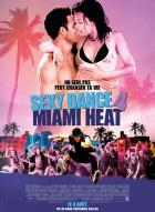 Affiche du film Sexy dance 4 - Miami heat