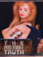 Affiche du film The Unbelievable Truth