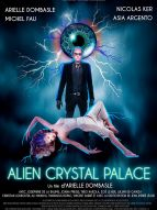 Affiche du film Alien Crystal Palace