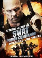 Affiche du film SWAT : Force Commando