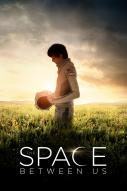 Affiche du film The Space Between Us