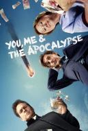 Affiche du film You, Me and the Apocalypse   (Série)