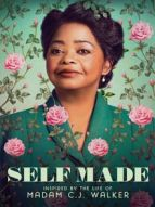 Self Made : D'après la vie de Madam C.J. Walker