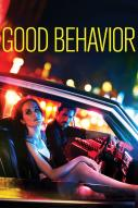 Affiche du film Good Behavior (Série)