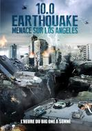 Affiche du film 10.0 Earthquake - menace sur Los Angeles
