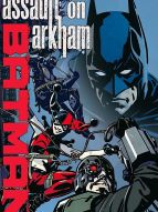 Batman : Assault on Arkham
