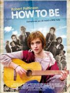 Affiche du film How to Be