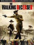Affiche du film The Walking Deceased
