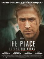 Affiche du film The Place Beyond the Pines