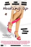 Affiche du film Hooking Up