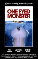 Affiche du film One eyed monster