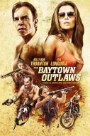 The Baytown Outlaws : Les Hors-la-Loi