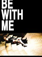 Affiche du film Be with me