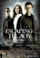 Affiche du film Escaping Tel Aviv