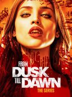 From Dusk Till Dawn : The series