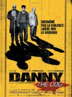 Affiche du film Danny the Dog
