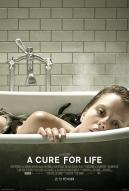 Affiche du film A Cure for Life