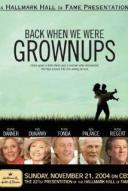 Affiche du film Back When We Were Grown Ups