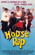 Affiche du film House Rap