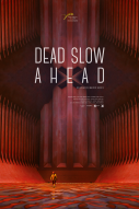 Affiche du film Dead Slow Ahead