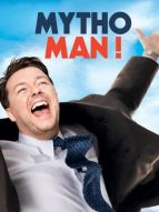 Affiche du film Mytho-man !