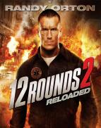 Affiche du film 12 Rounds: Reloaded