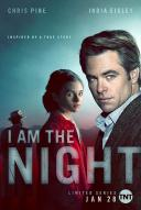 Affiche du film I Am The Night (Série)
