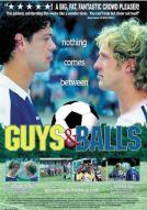 Affiche du film Guys and Balls