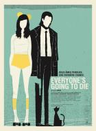 Affiche du film Everyone's Going to Die