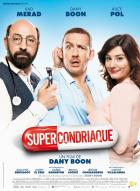 Affiche du film Supercondriaque