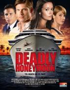Affiche du film Deadly honeymoon : Lune de miel mortelle