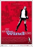Affiche du film Any Way the Wind Blows