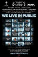 Affiche du film We Live in Public