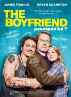 Affiche du film The Boyfriend – Pourquoi lui ?