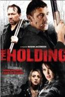Affiche du film The Holding