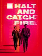 Affiche du film Halt and Catch Fire (Série)