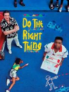 Affiche du film Do the Right Thing