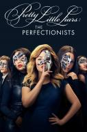 Affiche du film Pretty Little Liars: The Perfectionists (Série)