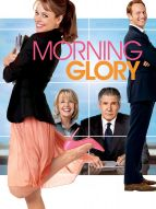 Affiche du film Morning glory