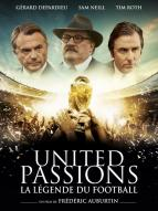 Affiche du film United Passions : La Légende du Football