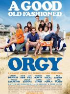 Affiche du film A good old fashioned orgy