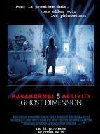 Affiche du film Paranormal Activity 5 : Ghost Dimension
