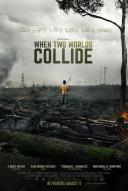 Affiche du film When Two Worlds Collide