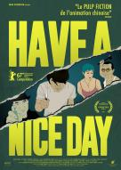 Affiche du film Have a nice day