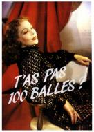 Affiche du film T'as pas 100 balles ?