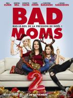 Affiche du film Bad Moms 2
