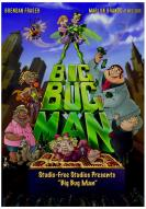 Affiche du film Big Bug Man