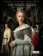 Affiche du film The White Queen  (Série)